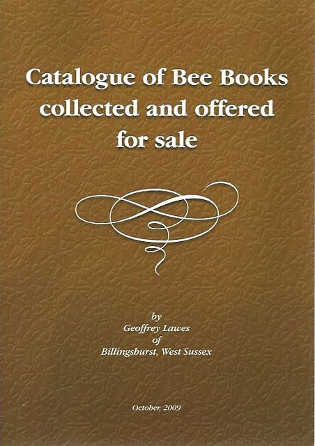 Catalogue of Bee Books collected and offered for sale.