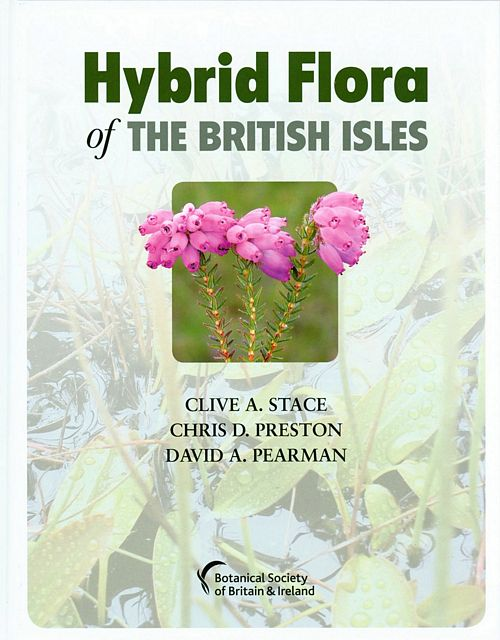 Hybrid Flora of the British Isles.