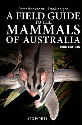 A Field Guide to the Mammals of Australia.