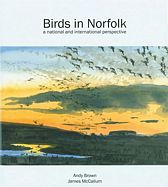 Birds in Norfolk. A National and International Perspective.