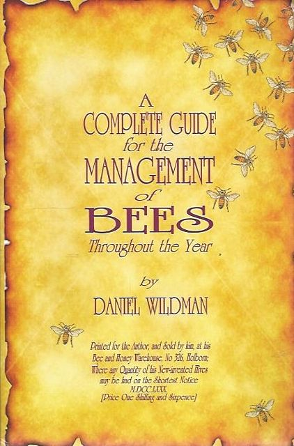 A Complete Guide for the Management of Bees Throughout the Year.