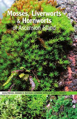 Mosses, Liverworts and Hornworts of Ascension Island.