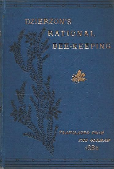 Dzierzon's Rational Bee-keeping.