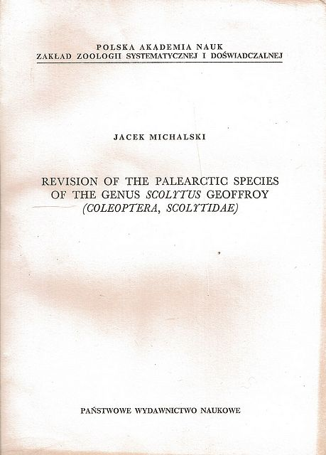 Revision of the Palearctic Species of the Genus Scolytus Geoffroy.
