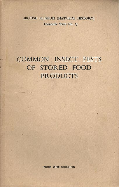 Common Insects of Stored Food Products.