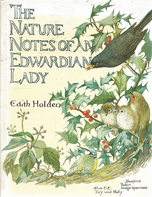 The Nature Notes of an Edwardian Lady.