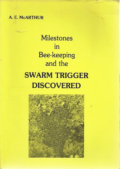 Milestones in Bee-keeping and the Swarm Trigger Discovered.