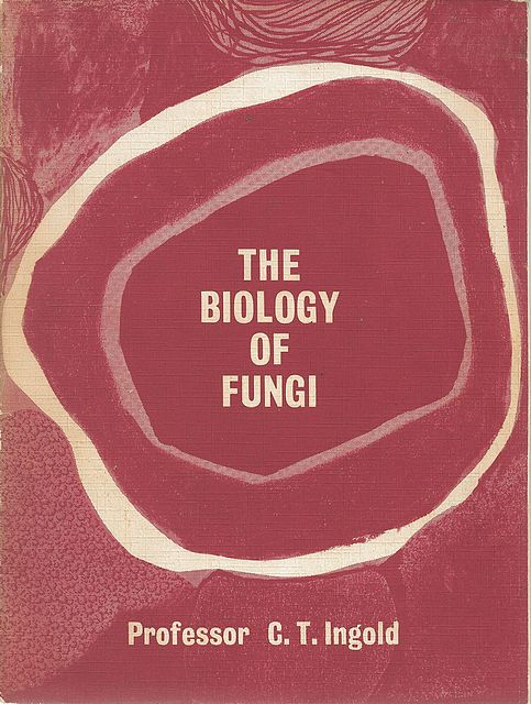 The Biology of Fungi.