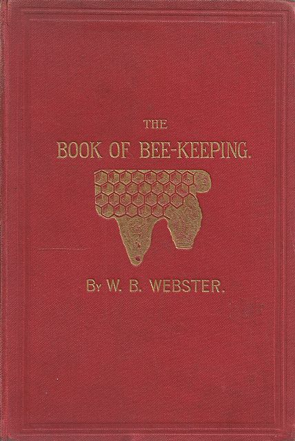 The Book of Bee-keeping.