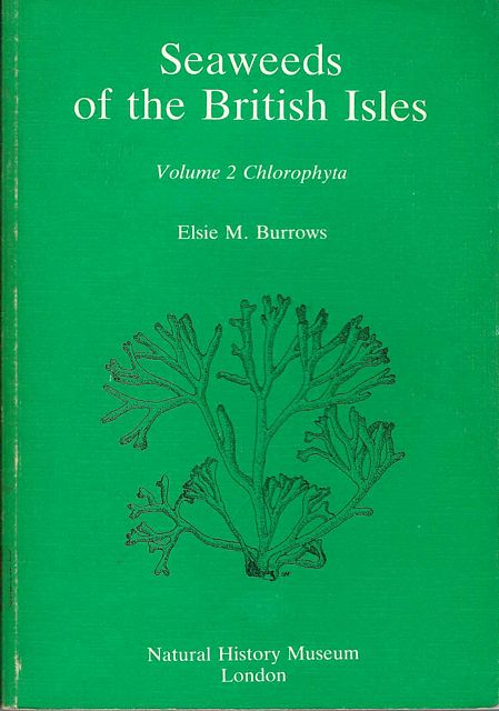 Seaweeds of the British Isles.