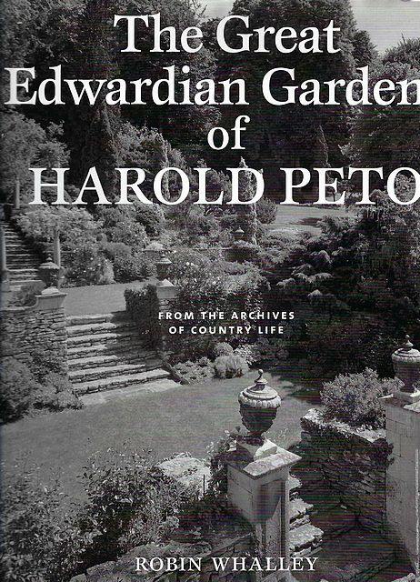 The Great Edwardian Gardens of Harold Peto.