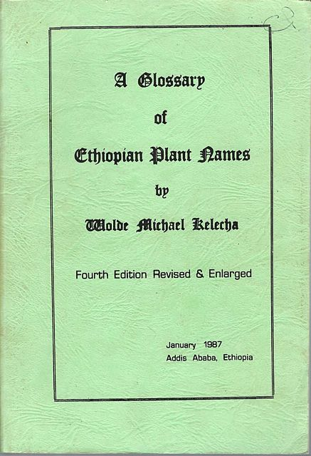 A Glossary of Ethiopian Plant Names.