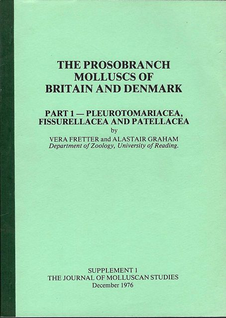 The Prosobranch Molluscs of Britain and Denmark.
