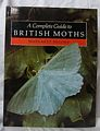 A Complete Guide to British Moths.