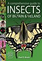 A Comprehensive Guide to Insects of Britain and Ireland.