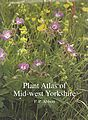 Plant Atlas of Mid-west Yorkshire.
