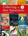 Collecting the New Naturalists.