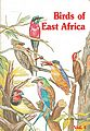 Birds of East Africa.