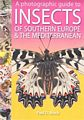 A Photographic Guide to Insects of Southern Europe & the Mediterranean.