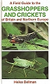 A Field Guide to the Grasshoppers and Crickets of Britain and Northern Europe.
