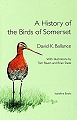 A History of The Birds of Somerset.