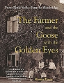 The Farmer and the Goose with the Golden Eyes.